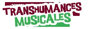 Festival des Transhumances Musicales - Laàs (Pyrénées-Atlantiques – 64)